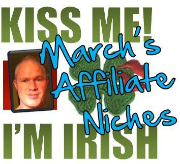 Profitable Affiliate Niches for March