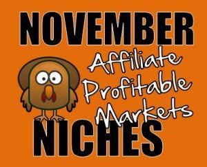 Profitable Affiliate Niches for November